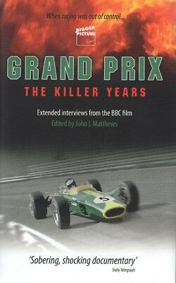 Grand Prix The Killer Years (Formula 1 racing 1960s 1970s Interviews) Buch book