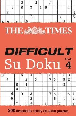 The Times Difficult Su Doku Book 4 (Paperback), The Times Mind Ga...