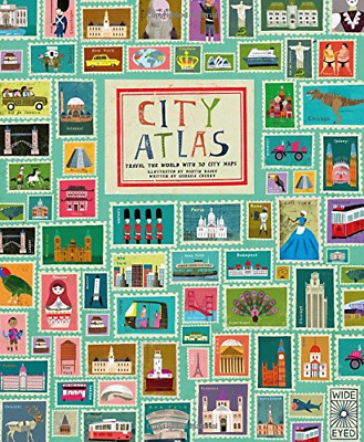 City Atlas: Discover the personality of the world's best-loved cities in this il