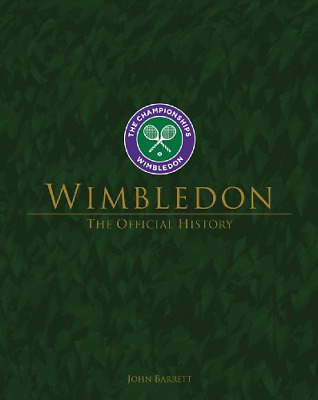 Wimbledon: The Official History : New Edition, John Barrett, Good Condition Book