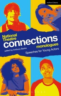 National Theatre Connections Monologues (Play Anthologies) (Paper...