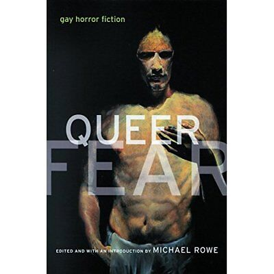 Queer Fear: Gay Horror Fiction - Paperback NEW Rowe, Michael 2001-02-07