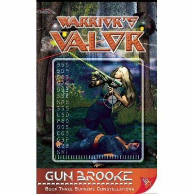Warrior's Valor (Supreme Constellations) (Supreme Const - Paperback NEW Brooke,