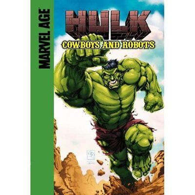 Marvel Age Hulk: Cowboys and Robots - Library Binding NEW Mike Raicht 2006-01
