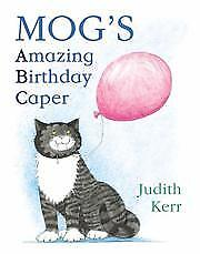 Mog's Amazing Birthday Caper: ABC, Kerr, Judith, New