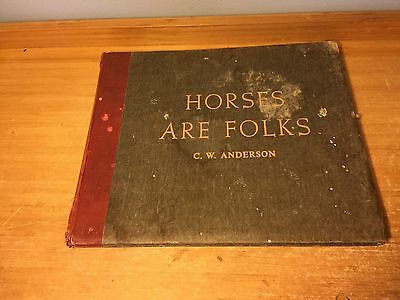 """VTg Horse Prints C..W. ANDERSON lithograph PICTURE BOOK """"HORSES ARE FOLKS"""""""