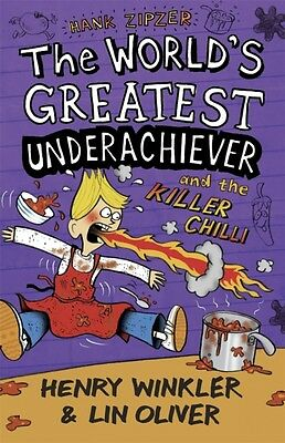 Hank Zipzer 6: The World's Greatest Underachiever and the Killer Chilli (Paperb.