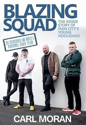 Blazing Squad - Inside Story of Man City's Young Hooligans - Football Fight Club