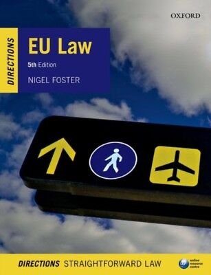EU Law Directions 5/e (Directions series) (Paperback), Foster, Ni...
