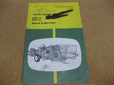 John Deere No 2 Bale Ejector Thrower Operators Manual OM-E44921 Issue F8