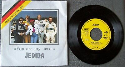 "7''Single ""You are my hero"" Jedida / Offizieller Song DTM 1990 / Constar (D)1990"