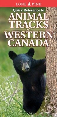 Quick Reference to Animal Tracks of Western Canada (Paperback), S...