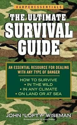 NEW The Ultimate Survival Guide By John 'Lofty' Wiseman Paperback Free Shipping