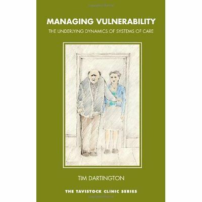 Managing Vulnerability: The Underlying Dynamics of Syst - Paperback NEW Dartingt