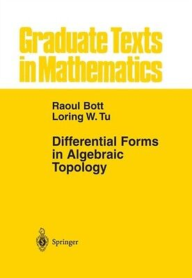 Differential Forms in Algebraic Topology (Graduate Texts in Mathematics) (Hardc.