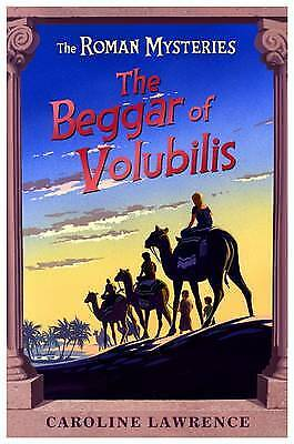 The Beggar of Volubilis: Roman Mystery 14 (The R, Caroline Lawrence, Excellent