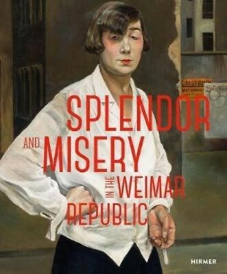 Splendor & Misery In The Weimar Republic, I., Pfeiffer, 9783777429335