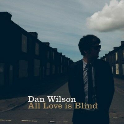 All Love Is Blind, Dan Wilson, 5060130362879