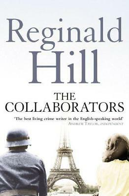The Collaborators by Reginald Hill | Paperback Book | 9780007334780 | NEW