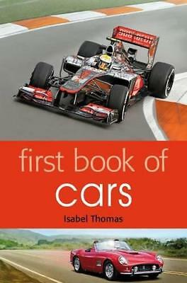 First Book of Cars by Isabel Thomas | Paperback Book | 9781408192252 | NEW