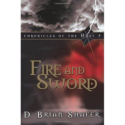 Fire and Sword - Paperback NEW Shafer, D. Bria 2009-03-17