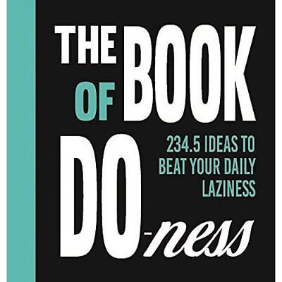 The Book of Do-ness: 234.5 Ideas to Beat your Daily Laz - Hardcover NEW Sara van