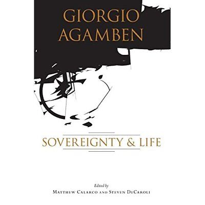 On Agamben: Sovereignty and Life - Paperback NEW Calarco, Matthe 2007-06-01