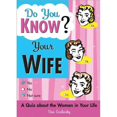 Do You Know Your Wife? - Paperback NEW Carlinsky, Dan 2005-09-01
