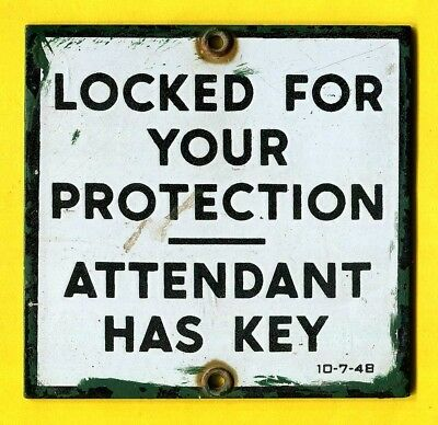 1948 Texaco Station Restroom Sign ~ Locked For Your Protection Attendant Has Key