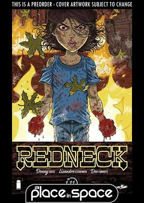 (Wk13) Redneck #11 - Preorder 28Th Mar