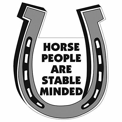 "Chompin' at the Bit Magnet Horseshoe ""Horse People are Stable Minded"" Gift"
