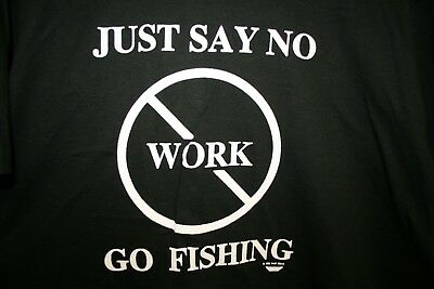 Vintage Deadstock Just Say No WORK Go Fishing Fish Novelty 90s T-Shirt Large L
