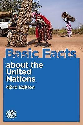 Basic facts about the United Nations by United Nations: Department of Public Inf