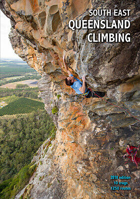 South East Queensland 2018 Edition Climbing Guidebook