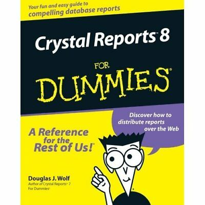 Crystal Reports 8 For Dummies - Paperback NEW Wolf 2000-07-26
