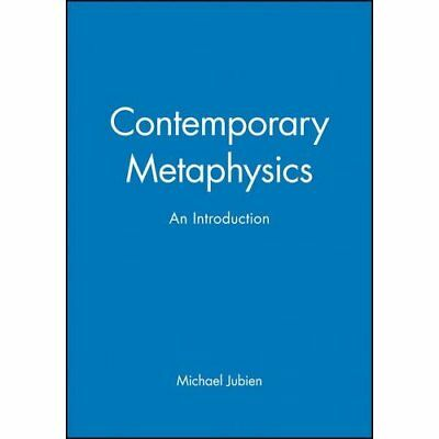 A Contemporary Metaphysics: An Introduction (Contempora - Paperback NEW Jubien,