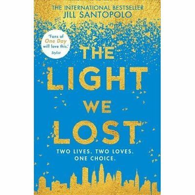 The Light We Lost (Paperback) - Paperback NEW Santopolo, Jill 22/02/2018