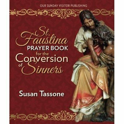 St. Faustina Prayer Book for the Conversion of Sinners  - Paperback NEW Tassone,