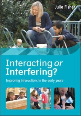 Interacting Or Interfering? Improving Interactions In The Early Y...