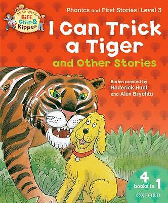 Oxford Reading Tree Read With Biff, Chip, and Kipper: I Can Trick a Tiger and Ot