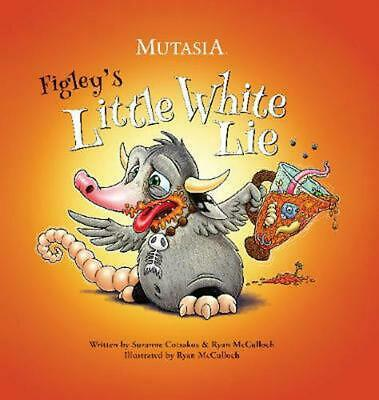 Figley's Little White Lie by Suzanne Cotsakos Hardcover Book Free Shipping!