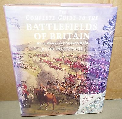 The Complete Guide to the Battlefields of Britain by Smurthwaite 1997 HB