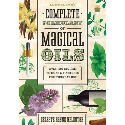 Llewellyn's Complete Formulary of Magical Oils: Over 12 - Paperback NEW Heldstab