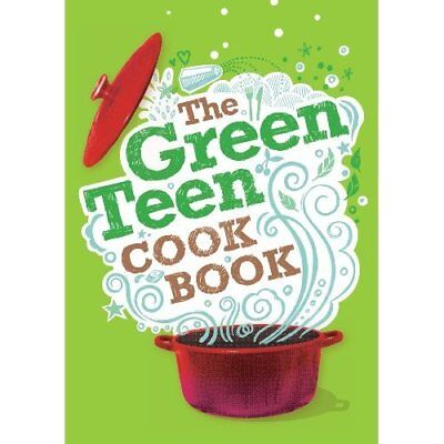 The Green Teen Cookbook - Paperback NEW various 2012-03-01