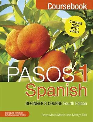 Pasos 1: Spanish Beginner's Course Coursebook (Pasos a First Course Spanish), Ma