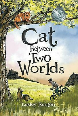 Cat Between Two Worlds by Lesley Renton (English) Hardcover Book Free Shipping!