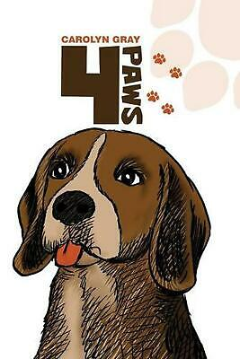 4 Paws by Carolyn Gray Paperback Book Free Shipping!