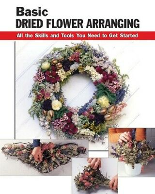 Basic Dried Flower Arranging Paperback Book Learn How To Floral Arrangements BBB