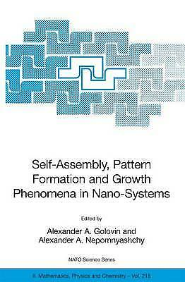Self-Assembly, Pattern Formation and Growth Phen, , Very Good