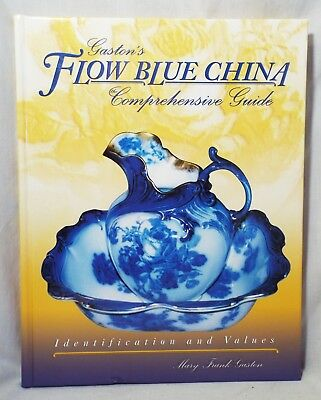 GASTON'S FLOW BLUE CHINA Price & Identification Guide BOOK Mary Frank Gaston